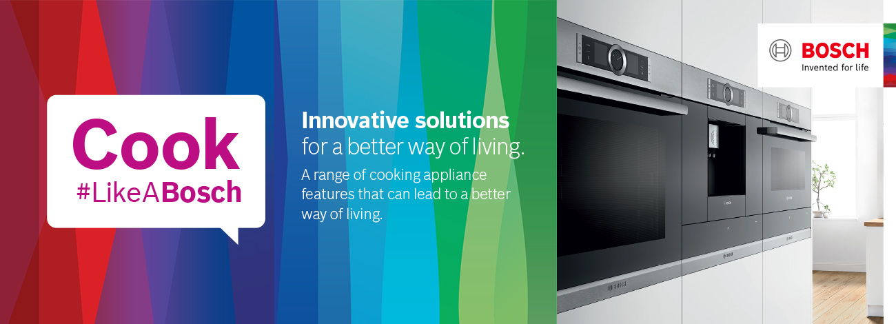 Cook LikeABosch Ovens, Innovative solutions, a range of cooking appliance
